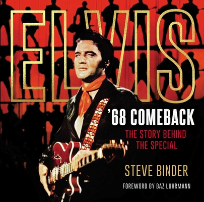 Elvis '68 Comeback: The Story Behind the Special Cover Image