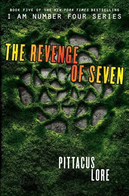 The Revenge of Seven (Lorien Legacies #5) Cover Image