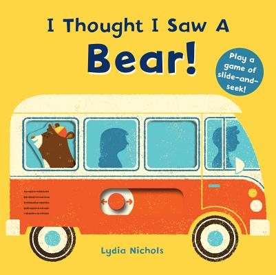 I Thought I Saw a Bear! Cover Image