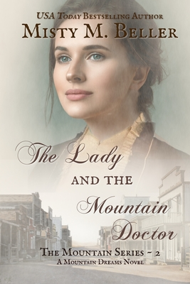 The Lady and the Mountain Doctor Cover Image