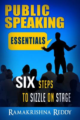Public Speaking Essentials: Six Steps to Sizzle on Stage Cover Image