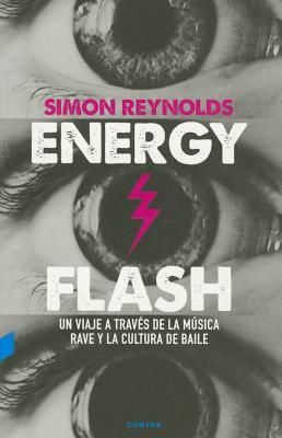 Energy Flash: Un viaje a través de la música Rave y la cultura de baile Cover Image