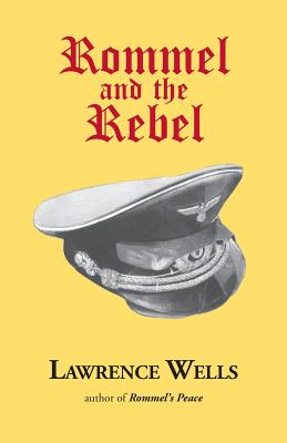 Rommel and the Rebel Cover Image