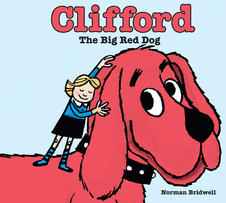 Clifford the Big Red Dog Cover Image