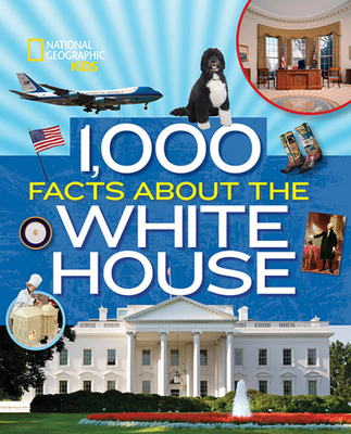 1,000 Facts about the White House Cover Image
