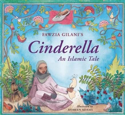Cinderella: An Islamic Tale Cover Image