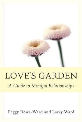 Love's Garden: A Guide to Mindful Relationships cover