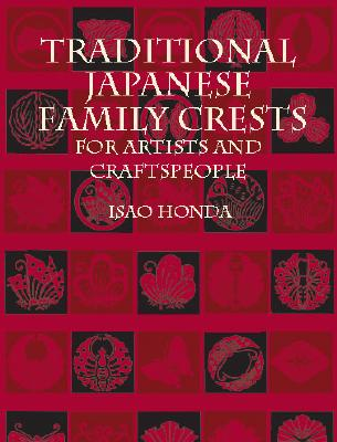 Traditional Japanese Family Crests for Artists and Craftspeople (Dover Pictorial Archive) Cover Image