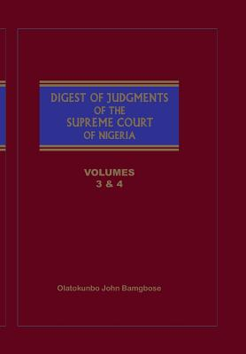 The Digest of Judgments of the Supreme Court of Nigeria: Vols 3 and 4 Cover Image