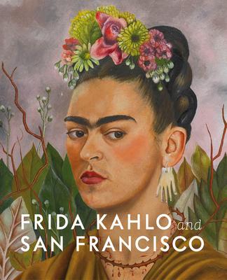 Frida Kahlo and San Francisco Cover Image