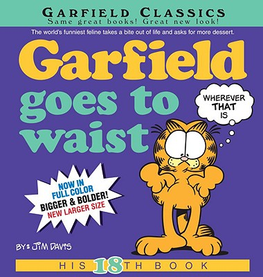 Garfield Goes to Waist: His 18th Book Cover Image