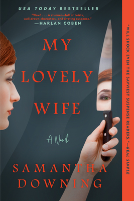 My Lovely Wife Samantha Downing, Berkley, $16,