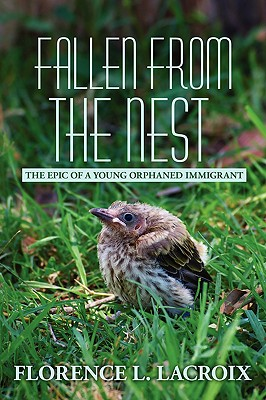 Fallen from the Nest: The Epic of a Young Orphaned Immigrant Cover Image
