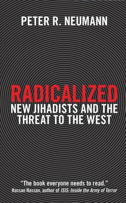Radicalized: New Jihadists and the Threat to the West Cover Image