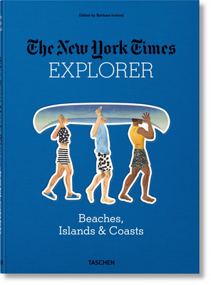 The New York Times Explorer. Beaches, Islands & Coasts Cover Image