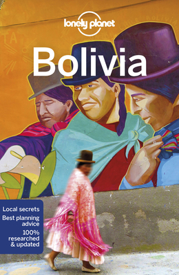 Lonely Planet Bolivia (Country Guide) Cover Image