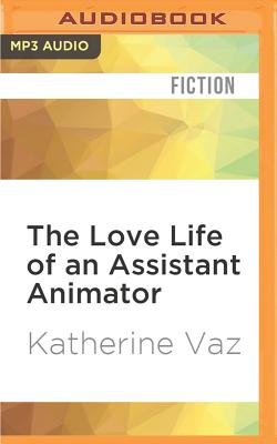 Cover for The Love Life of an Assistant Animator