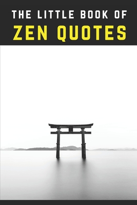 The Little Book of Zen Quotes Cover Image