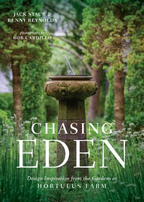Chasing Eden: Design Inspiration from the Gardens at Hortulus Farm Cover Image