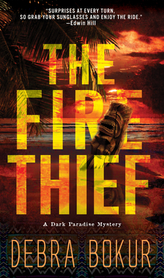 The Fire Thief (A Dark Paradise Mystery #1) Cover Image