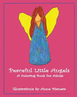 Peaceful Little Angels a Coloring Book for Adults Cover Image