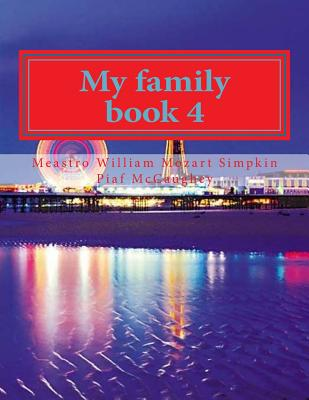 My family book 4: My masterpiece book 4 (My Life #4) Cover Image