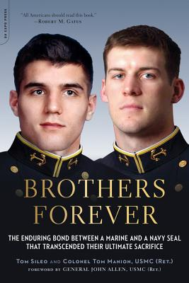 Brothers Forever: The Enduring Bond between a Marine and a Navy SEAL that Transcended Their Ultimate Sacrifice Cover Image