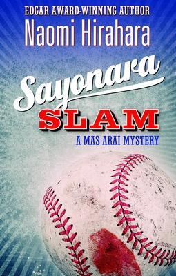 Sayonara Slam: A Mas Arai Mystery (Mas Arai Mysteries) Cover Image