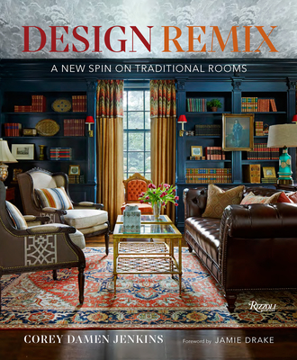 Design Remix: A New Spin on Traditional Rooms Cover Image