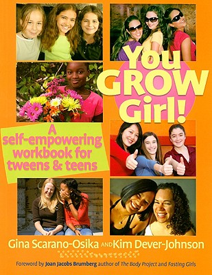 You Grow Girl!: A Self-Empowering Workbook for Tweens and Teens Cover Image