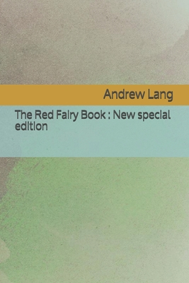 The Red Fairy Book: New special edition Cover Image