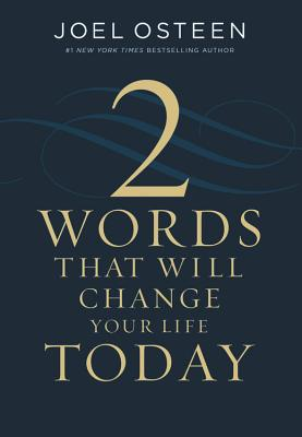 Two Words That Will Change Your Life Today Cover Image