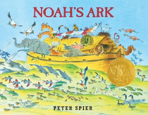 Noah's Ark: (Caldecott Medal Winner) Cover Image