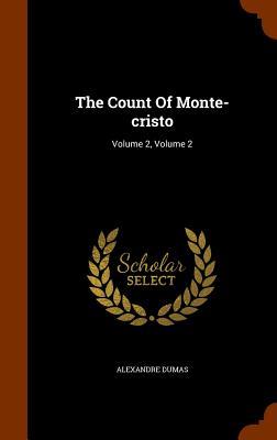 The Count of Monte-Cristo: Volume 2, Volume 2 Cover Image