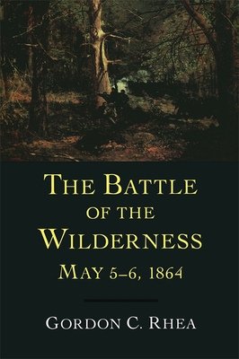 The Battle of the Wilderness, May 5--6, 1864 Cover