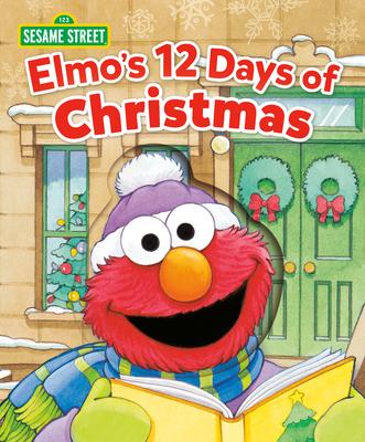 Elmo's 12 Days of Christmas (Sesame Street) Cover Image