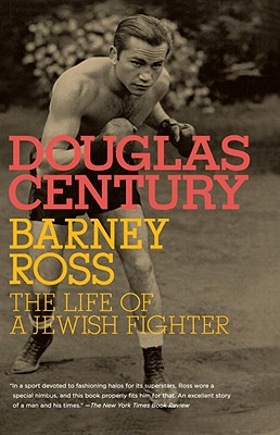 Barney Ross: The Life of a Jewish Fighter Cover Image