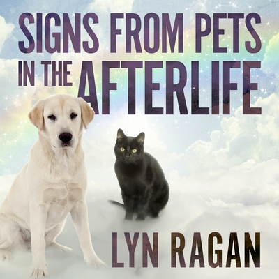 Signs from Pets in the Afterlife Lib/E Cover Image