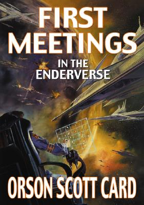 First Meetings: In Ender's Universe Cover Image