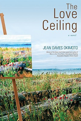 Cover Image for The Love Ceiling: A Novel