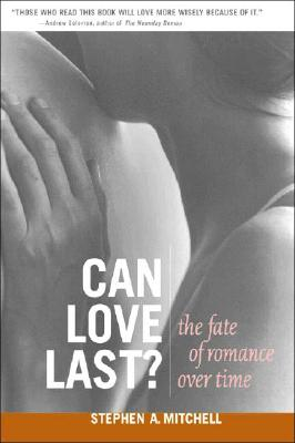 Can Love Last?: The Fate of Romance over Time Cover Image