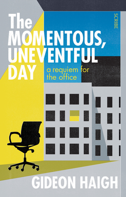 Cover for The Momentous, Uneventful Day