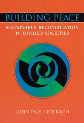 Building Peace: Sustainable Reconciliation in Divided Societies Cover Image