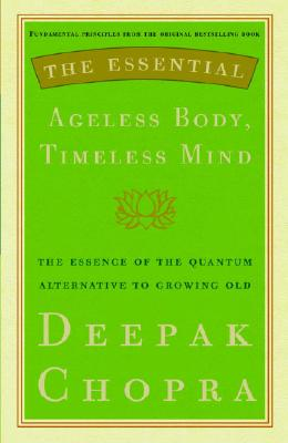 The Essential Ageless Body, Timeless Mind Cover