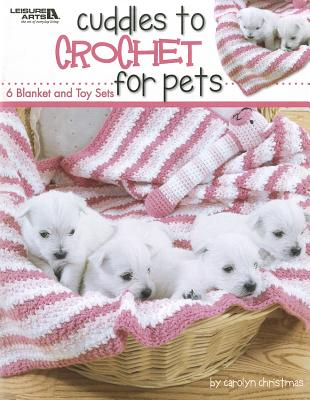 Cuddles to Crochet for Pets Cover