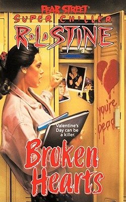 Cover for Broken Hearts (Fear Street Superchillers)