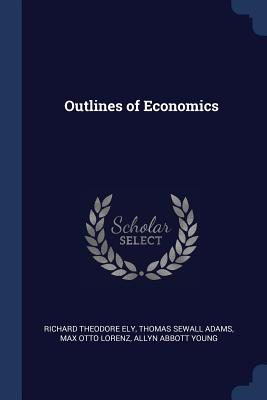 Outlines of Economics Cover Image