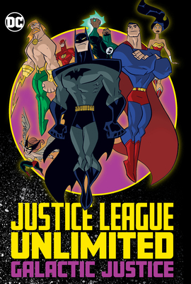 Justice League Unlimited: Galactic Justice Cover Image