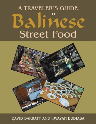 A Traveler's Guide to Balinese Street Food Cover Image
