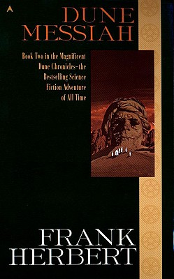 Dune Messiah (Dune Chronicles (Pb) #2) Cover Image